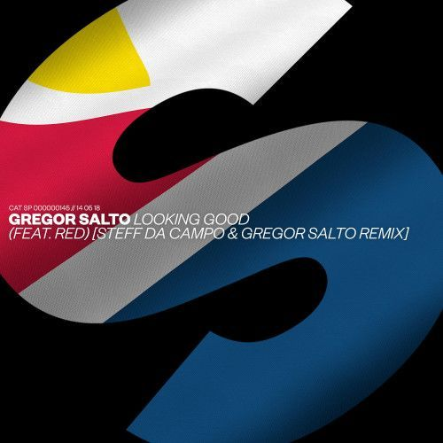 Looking Good (feat. Red) [Steff da Campo & Gregor Salto Remix]