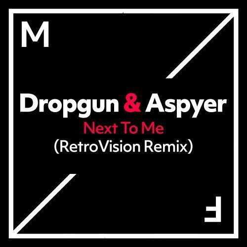 Next To Me (RetroVision Remix)