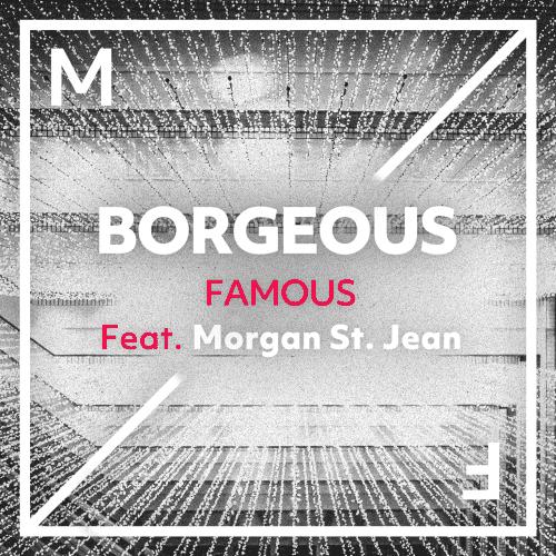 Famous (feat. Morgan St. Jean)